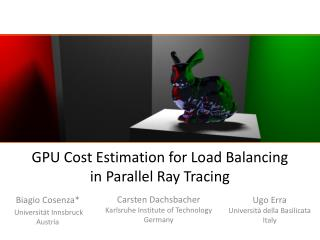GPU Cost Estimation for Load Balancing  in Parallel Ray Tracing