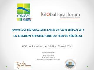 UGB de Saint-Louis, les 28-29 et 30 Avril 2014