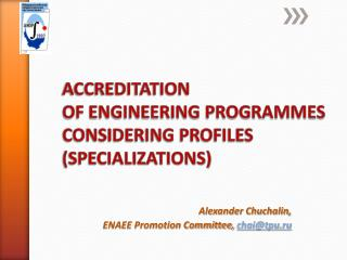 Alexander Chuchalin,  ENAEE Promotion Committee,  chai@tpu.ru