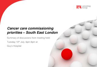 Cancer care commissioning priorities – South East London
