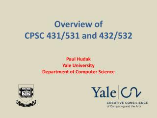 Overview of CPSC 431/531 and 432/532
