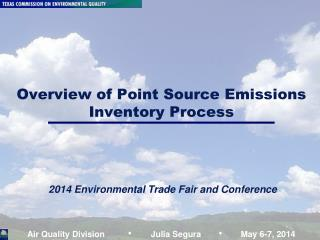 Overview of Point Source Emissions Inventory Process