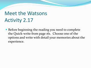 Meet the Watsons Activity 2.17