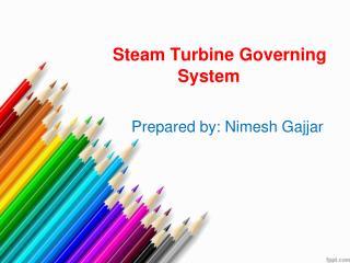 Steam Turbine Governing  System
