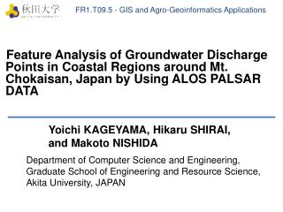 FR1.T09.5 - GIS and Agro- Geoinformatics  Applications