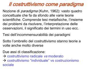 Il costruttivismo come paradigma