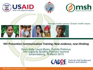 HIV Prevention Communication Training:  New evidence, new  thinking