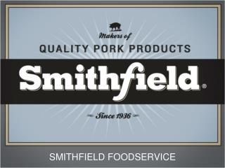 Smithfield foodservice