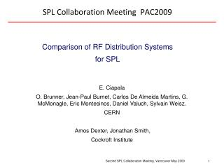 SPL Collaboration Meeting  PAC2009