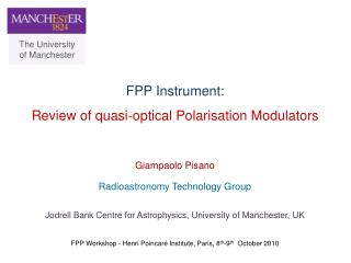 FPP Instrument:  Review of quasi-optical Polarisation Modulators