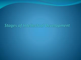 Stages of Intellectual Development