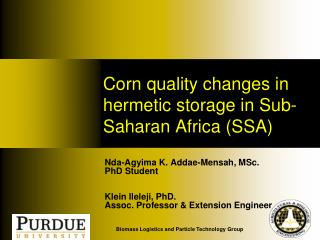 Corn quality changes in hermetic storage in Sub-Saharan Africa (SSA)