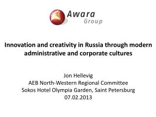 Innovation  and creativity in Russia through modern administrative and corporate  cultures