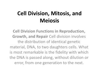 Cell Division, Mitosis, and Meiosis