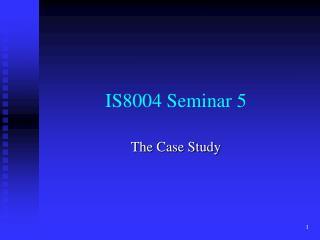 IS8004  Seminar 5