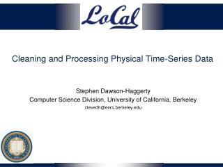 Cleaning and Processing Physical Time-Series Data