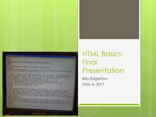 HTML Basics:  Final Presentation