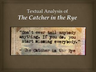 Textual Analysis of The Catcher in the Rye