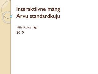 Interaktiivne mäng Arvu standardkuju