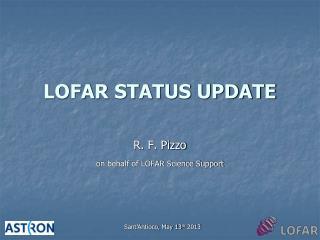 LOFAR STATUS UPDATE