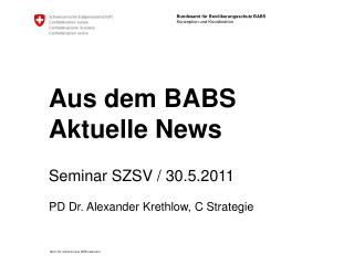 Aus dem BABS Aktuelle News