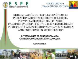LABORATORIO ADN  FISCALIA GENERAL DE  ESTADO
