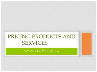 Pricing Products and Services
