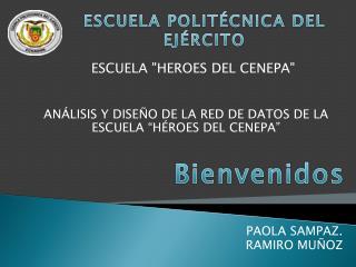 PAOLA SAMPAZ. RAMIRO MUÑOZ