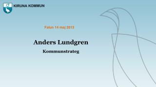 Anders Lundgren Kommunstrateg