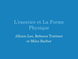 L'exercice et La Forme Physique