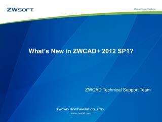 What 's New in ZWCAD+ 2012 SP1?
