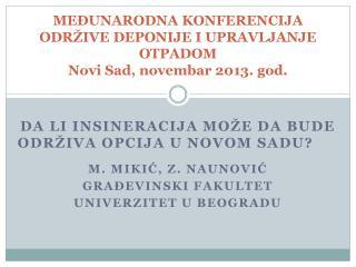 ME?UNARODNA KONFERENCIJA ODR�IVE DEPONIJE I UPRAVLJANJE OTPADOM Novi Sad, novembar 2013. god.
