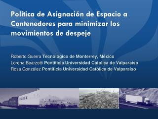 Roberto Guerra  Tecnol�gico de Monterrey, M�xico