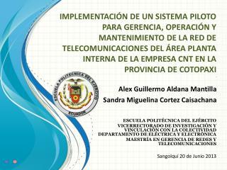 Alex Guillermo Aldana Mantilla  Sandra Miguelina Cortez  Caisachana