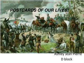 POSTCARDS OF OUR LIVES!