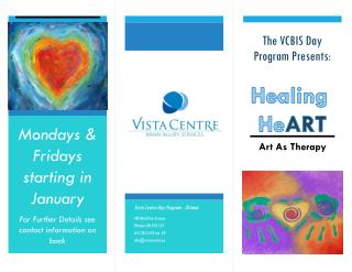 Mondays & Fridays starting in  January For Further Details see contact information on back