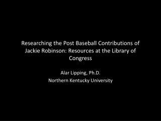 Alar Lipping, Ph.D. Northern Kentucky University