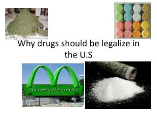 Why drugs should be legalize in the U.S