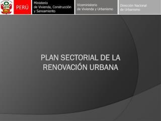 Plan sectorial de la  renovación urba na