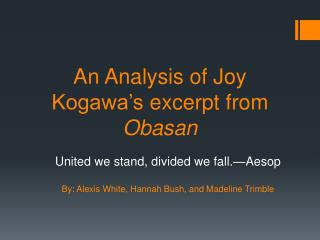 An Analysis of Joy  Kogawa's  excerpt from  Obasan