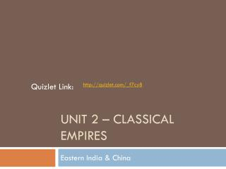 Unit 2 – Classical Empires