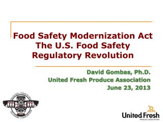 Food Safety Modernization Act The U.S. Food Safety Regulatory Revolution