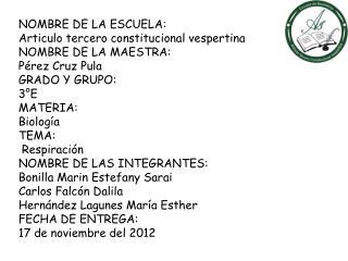 NOMBRE DE LA ESCUELA:  Articulo tercero constitucional vespertina NOMBRE DE LA MAESTRA: