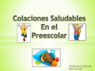 Colaciones Saludables En el Preescolar