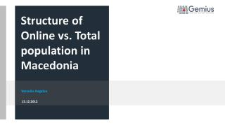 Structure of  Online  vs. Total population in Macedonia