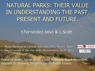 NATURAL PARKS: THEIR VALUE IN UNDERSTANDING THE PAST, PRESENT AND FUTURE.