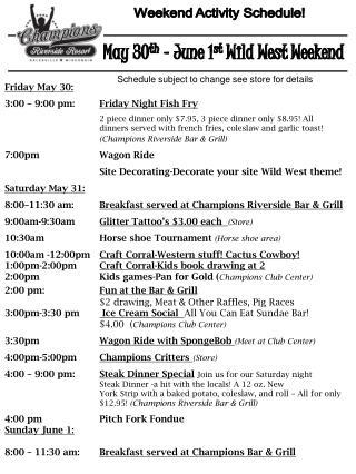 Weekend Activity Schedule!