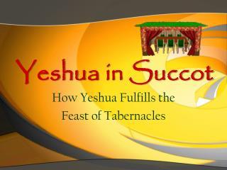 Yeshua  in  Succot