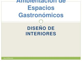 Ambientación de Espacios Gastronómicos