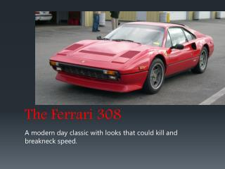 The Ferrari 308